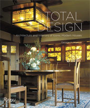 2014 Total Design: Architecture and Interiors of Iconic Modern Houses